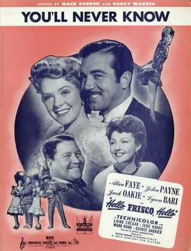 Hello, Frisco, Hello, sheet music to song from film, You'll Never Know, by Mack Gordon and Harry Warren, circle: Alice Faye (top left), John Payne (top center), Lynn Bari (top and bottom right) Jack Oakie (bottom left), bottom group: Bari, Oakie, Faye, Pa