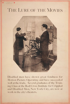 Poster showing disabled man working a film projector, The Lure of the Movies, text reads: 'Disabled men have shown great fondness for Motion Picture Operating and have succeeded well at the trade