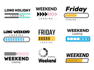 Weekend loading bar. Web ui interface loading lazy week days sunday saturday free party coming to end success processes vector. Illustration weekend soon load, progress message