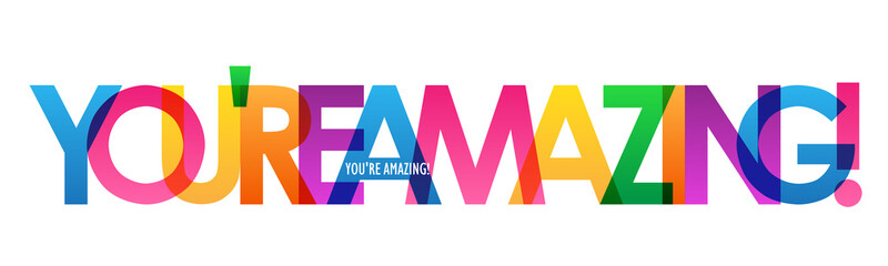 YOU'RE AMAZING! rainbow vector typography banner