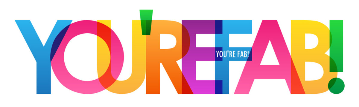 YOU'RE FAB! rainbow vector typography banner