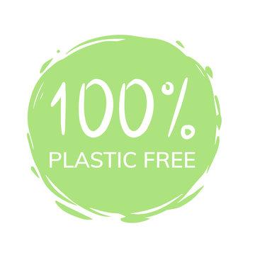 100 % Plastic free sign stamp. Eco product round green mark, label, emblem, sticker design on white background