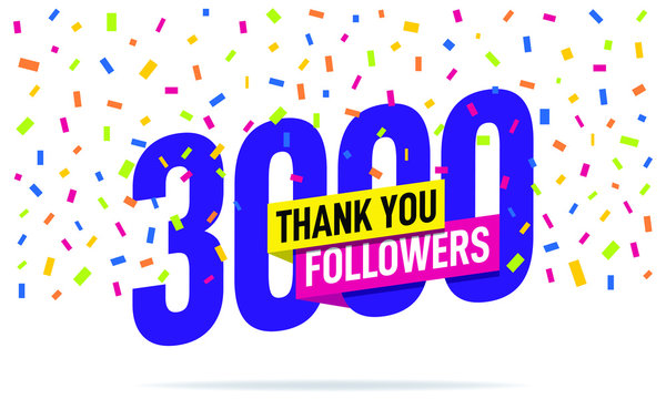 Thank you 3000 followers vector. Greeting social card thank you followers. Illustration design for Social Networks.