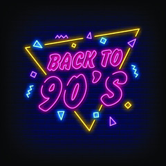 Back to 90's Neon Signs Style Text Vector