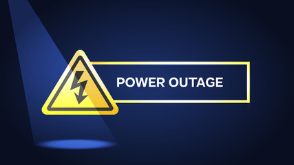 Power outage, warning poster on blue background with warning sign and flash light.