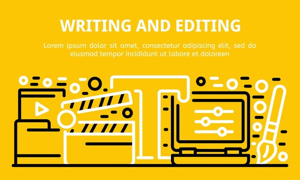 Writing and editing banner. Outline illustration of writing and editing vector banner for web design