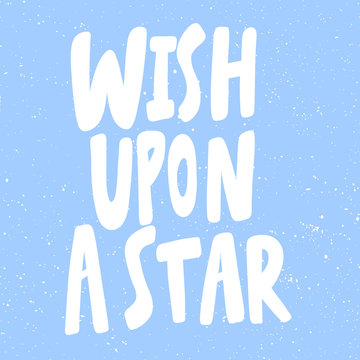 Wish upon a star. Merry Christmas and Happy New Year. Season Winter Vector hand drawn illustration sticker with cartoon lettering.