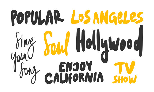 Popular, Los Angeles, USA, Enjoy, California, Sing, your, song, Soul, TV, show. Vector hand drawn illustration collection set with cartoon lettering.