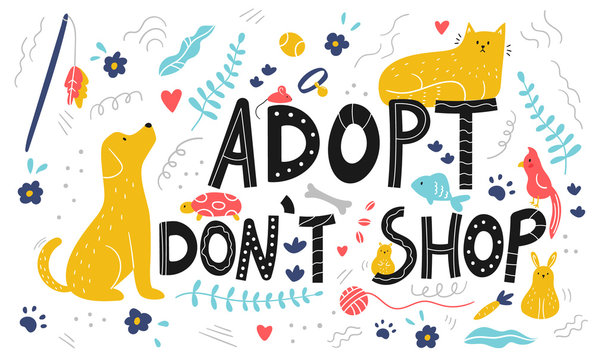 Lettering - adopt don't shop card. Doodle pets and objects for care. Hand drawn dog, cat, turtle, hamster, parrot, rabbit, fish and mouse.