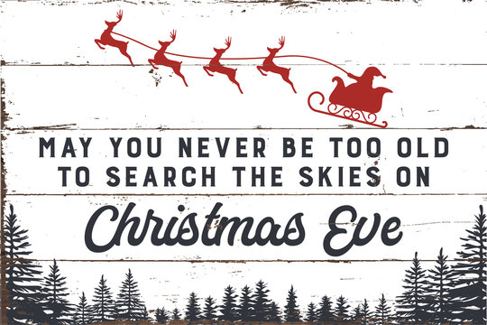Never Too Old Christmas Sign with Shiplap Design