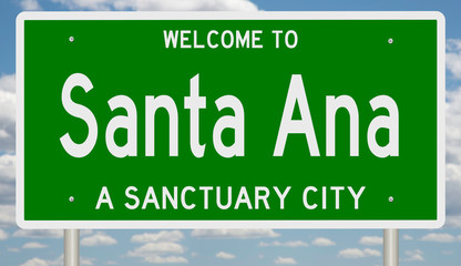 Rendering of a green 3d highway sign for sanctuary city Santa Ana California