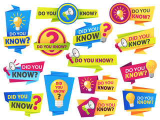 Do you know. Label sticker with did you know speech bubbles and question mark. Post article with typography marketing vector banners