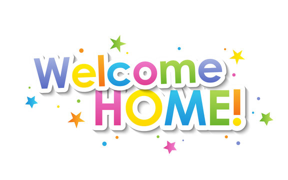 WELCOME HOME! vector typography banner with dots and stars