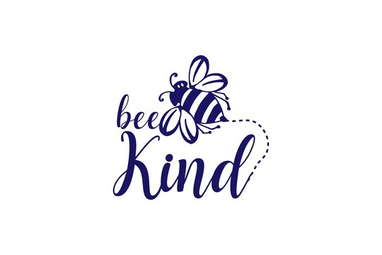 "Bee Quotes ""be kind"""