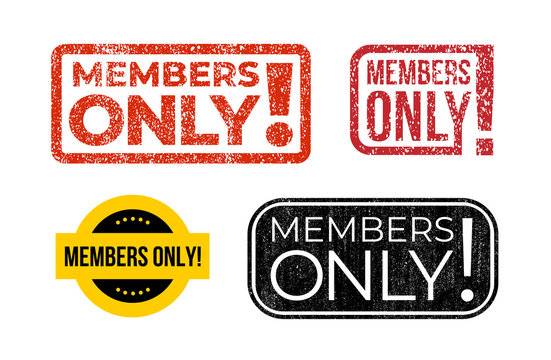 Set of text Members only! grunge stamp with frame. Vector illustration. Isolated on white background.