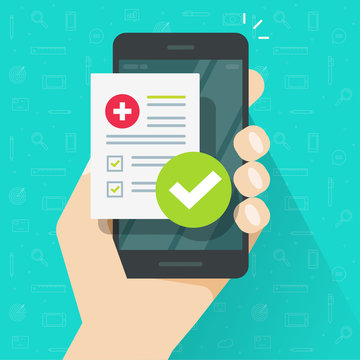 Medical health prescription online or digital medicine healthcare insurance test results and approved check mark form on person hand mobile phone vector flat, cellphone clinic medicare checklist