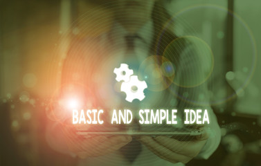 Word writing text Basic And Simple Idea. Business photo showcasing Plain Mental Images or Suggestions a Common Perception