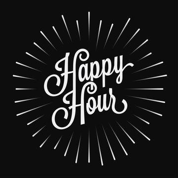 Happy Hour vintage lettering on black background