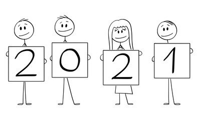 Vector cartoon stick figure drawing conceptual illustration of four people or businesspeople of businessmen and businesswoman holding year 2021 signs.