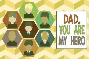 Writing note showing Dad You Are My Hero. Business concept for Admiration for your father love feelings compliment Picture frames CEO and staff Organization employee structure