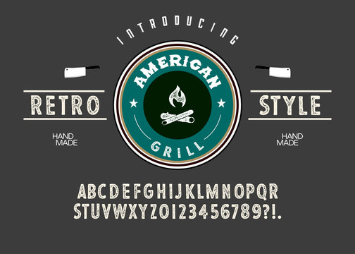 Hand Made Font 'American Grill'. Custom handwritten alphabet. Retro textured hand drawn typeface with grunge effect. Vector illustration. Letters and Numbers. Original Design.