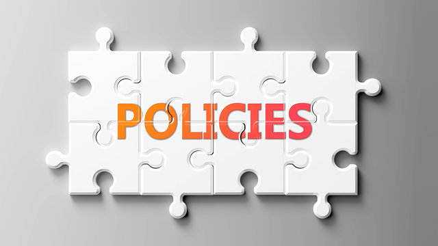 Policies complex like a puzzle - pictured as word Policies on a puzzle pieces to show that Policies can be difficult and needs cooperating pieces that fit together, 3d illustration