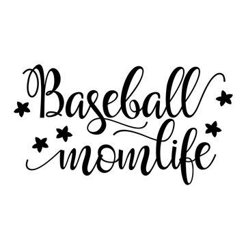 Baseball mom life vector file. Sports shirts digital design. Sport decor. Isolated on transparent background.