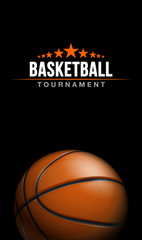 Basketball tournament sport poster design banner with 3d realistic shiny ball isolated on black background. luxury vertical flyer Illustration Basketball championship template realistic orange ball