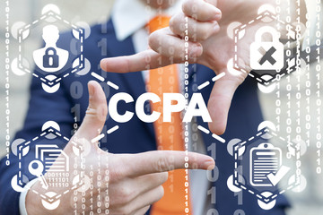 CCPA California Consumer Privacy Act. American analogue of GDPR Data Protection and Cyber Security Concept.