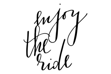 Phrase enjoy the ride handwritten text vector