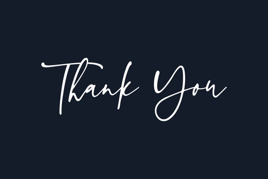 Thank You Text Handwritten Calligraphy Lettering Isolated On Black Background Vector Illustration