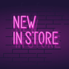 Neon new in store poster, banner. Night illuminated wall street sign. Square illustration on brick wall background.