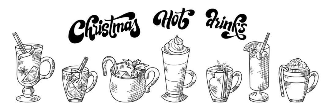 Set of hot winter drinks. Hand drawn sketch. Eggnog, latte, chocolate, grog, bicerin, cider. Christmas vector illustration