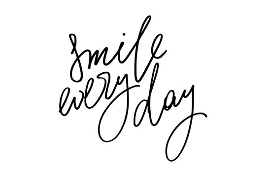 Inspirational phrase writing smile every day handwritten text vector
