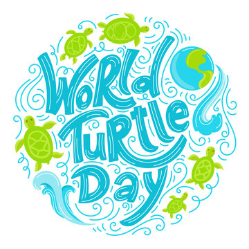 World Turtle Day 23 May background. Lettering with hand drawn elements. Modern doodle style. Vector illustration.