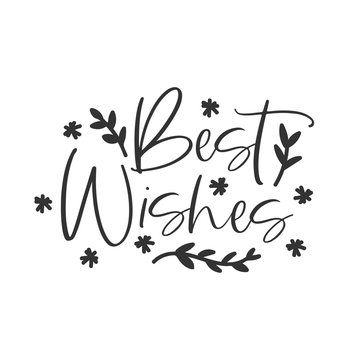 Best wishes holiday hand written lettering phrase