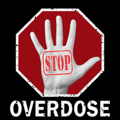 Open hand with the text stop overdose. Global social problem