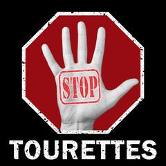 Stop tourettes conceptual illustration. Open hand with the text stop tourettes