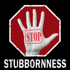 Open hand with the text stop stubbornness