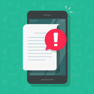 Document with alert or error notification bubble on mobile phone or cellphone, flat cartoon paper text file content with exclamation message or comment symbol, caution and warning attention isolated