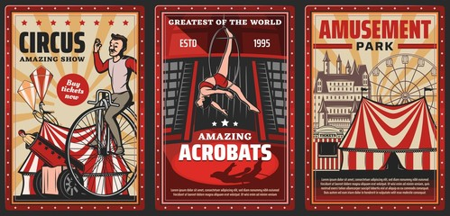 Circus show of acrobats vector design of carnival or amusement park retro posters. Circus top tents or chapiteau marquee with trapeze girl, acrobat riding vintage bicycle and rocket man in cannon
