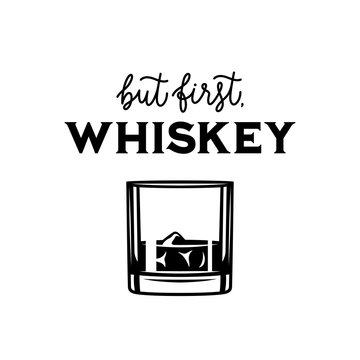 Whiskey related typography poster. Vector vintage illustration.