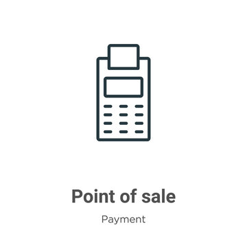Point of sale outline vector icon. Thin line black point of sale icon, flat vector simple element illustration from editable payment concept isolated on white background