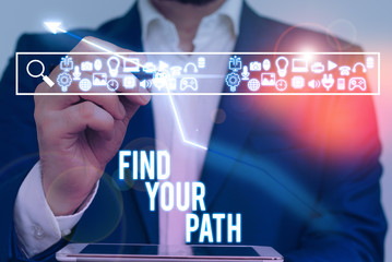 Writing note showing Find Your Path. Business concept for Search for a way to success Motivation Inspiration