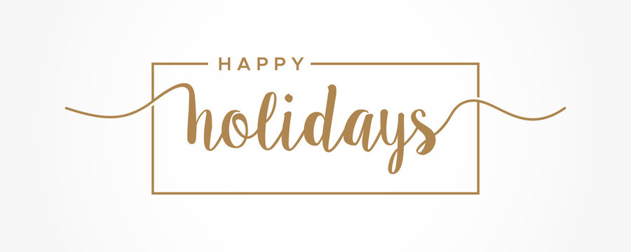 Happy Holidays  lettering gold text handwriting  calligraphy isolated on white background. Greeting Card Vector Illustration.