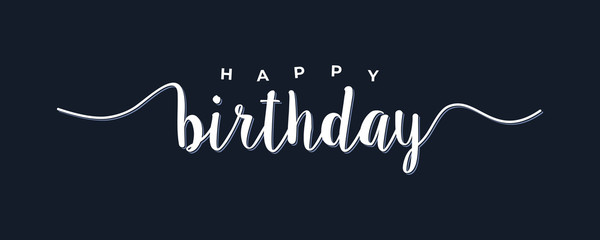 Happy Birthday lettering white text handwriting  calligraphy isolated on black background. Greeting Card Vector Illustration.