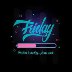 Friday is loading.
