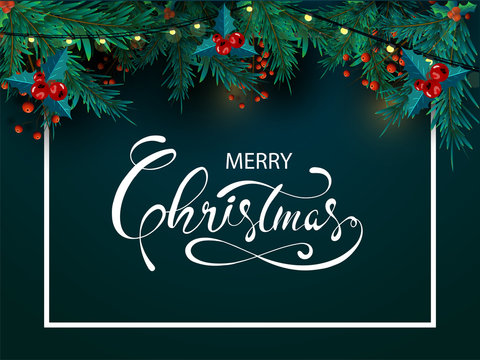 Calligraphy of Merry Christmas with pine leaves, red berries and lighting garland decorated on green background. Can be used as greeting card design.