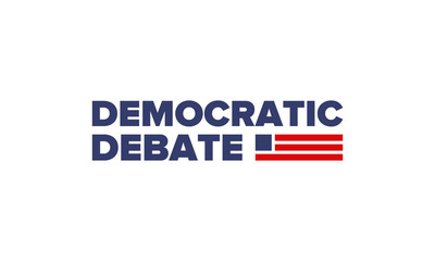 Democratic Debate. Presidential Primary in United States. Political concept. United States flag. Patriotic american elements. 2020 election. Voting campaign. Poster, card, banner and background. Vecto