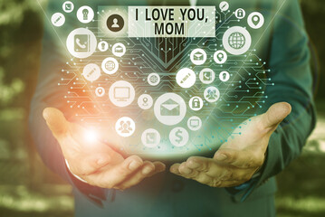 Word writing text I Love You Mom. Business photo showcasing Loving message emotional feelings affection warm declaration